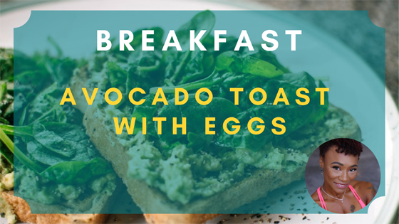 avocado toast with eggs breakfast