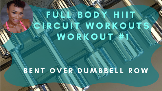 Bent Over Dumbbell Row HIIT Workout 1