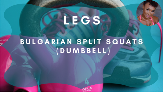 Bulgarian Split Squats Dumbbell