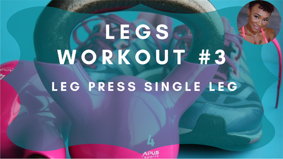 Leg Press Single Leg Workout 3
