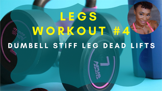 Dumbbell Stiff Leg Dead Lifts Legs Workout 4