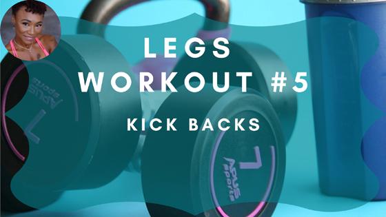 Kick Backs Legs Workout 5