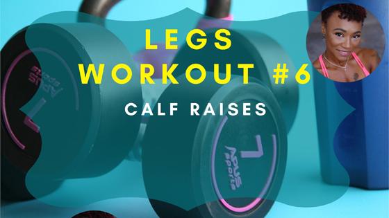 Calf Raises Legs Workout 6