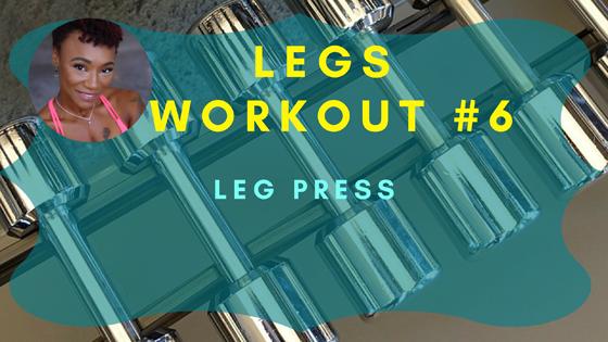 Leg Press Legs Workout 6