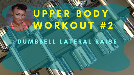Dumbbell Lateral Raise Upper Body Workout 2