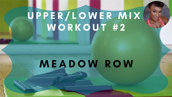 Meadow Row Upper Lower Mix Workout 2