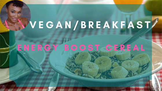 energy boost cereal vegan breakfast