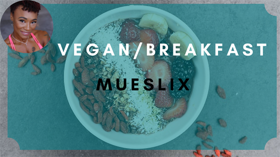 mueslix vegan breakfast
